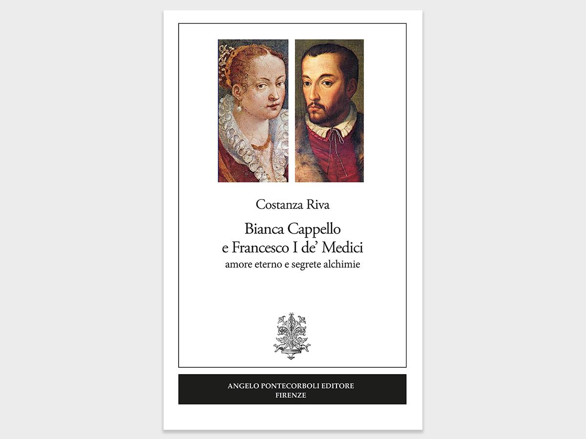 Bianca Cappello e Francesco I de' Medici - amore eterno e segrete alchimie